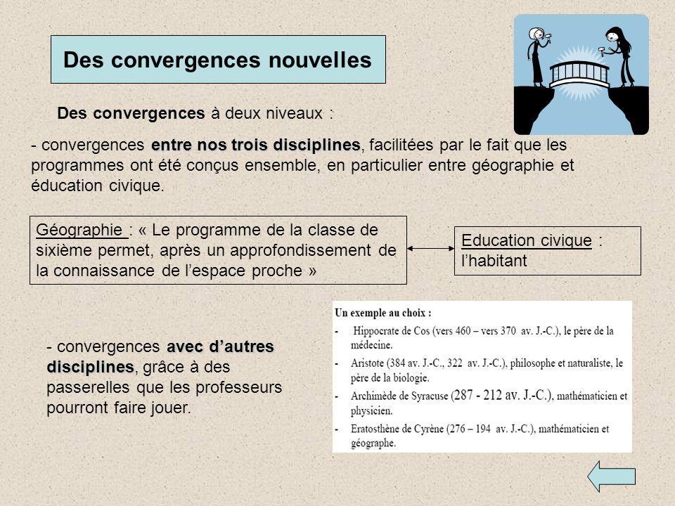 Des convergences nouvelles