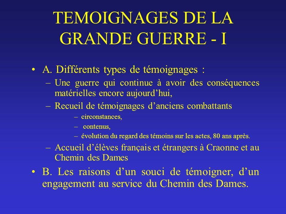 TEMOIGNAGES DE LA GRANDE GUERRE - I