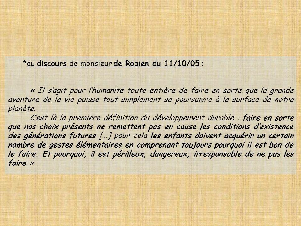 au discours de monsieur de Robien du 11/10/05 :