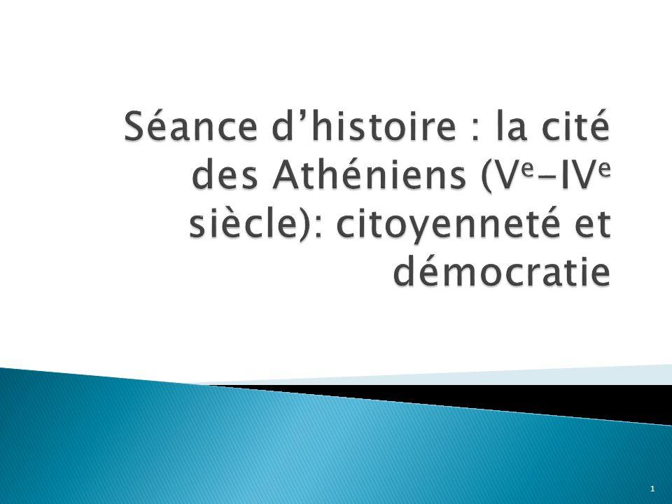 Séance d'histoire : la cité des Athéniens (Ve-IVe siècle): citoyenneté et démocratie