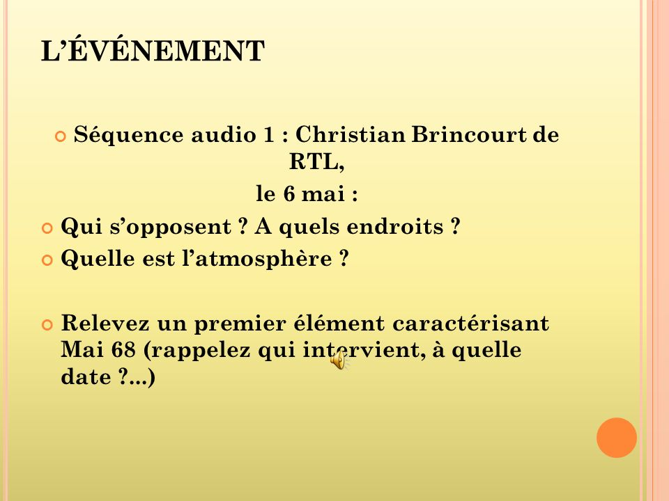 Séquence audio 1 : Christian Brincourt de RTL,