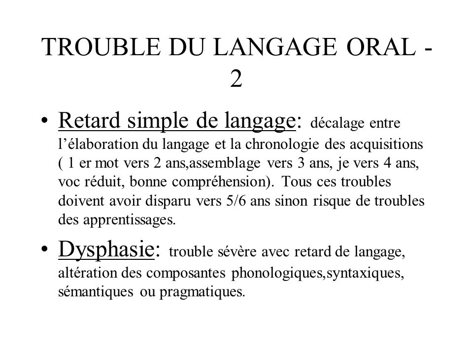 TROUBLE DU LANGAGE ORAL -2