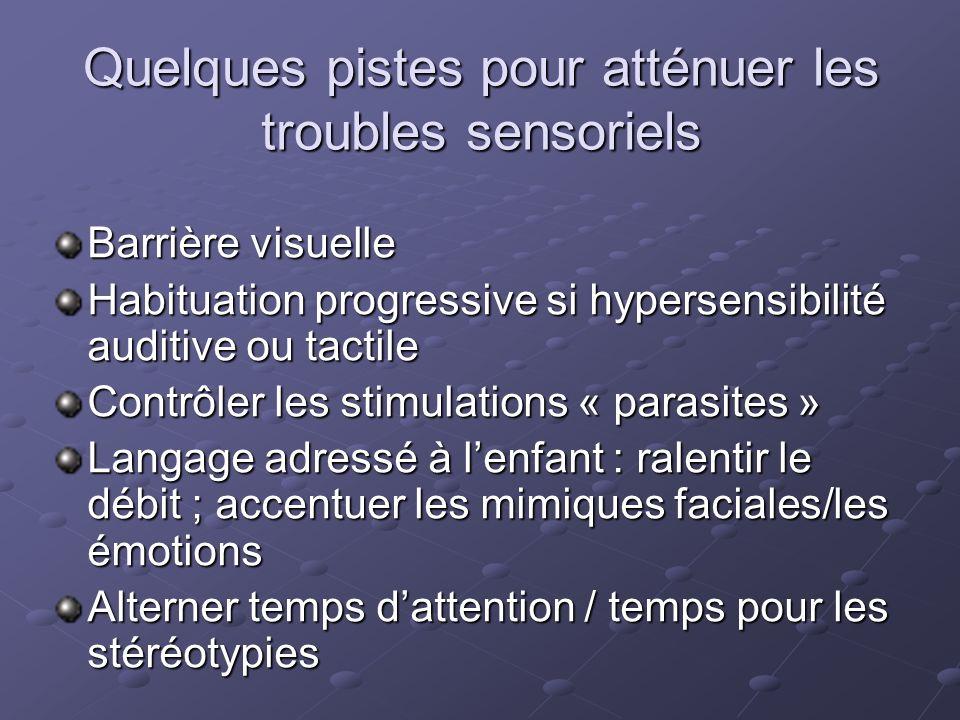 Quelques pistes pour atténuer les troubles sensoriels