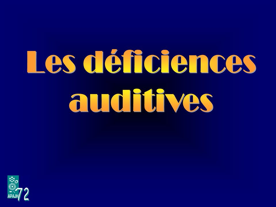 Les déficiences auditives