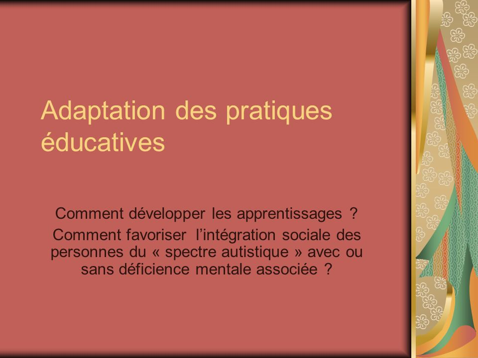Adaptation des pratiques éducatives