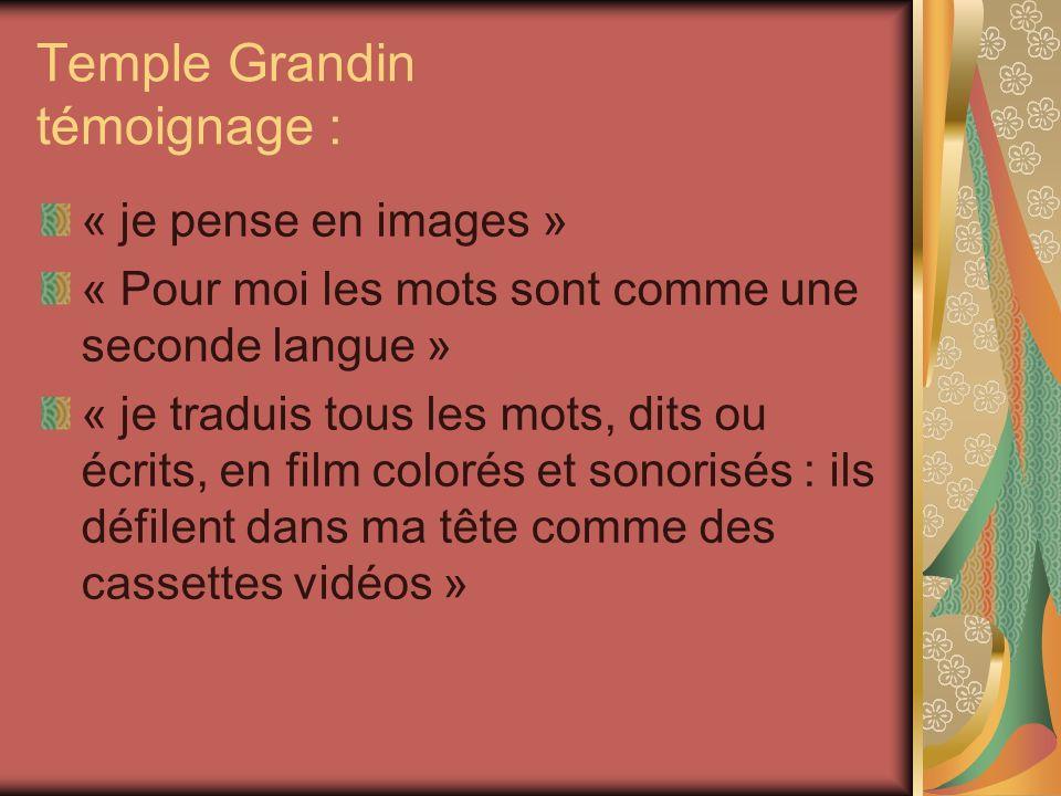 Temple Grandin témoignage :