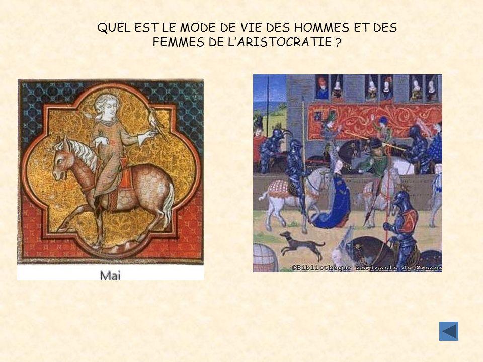 QUEL EST LE MODE DE VIE DES HOMMES ET DES FEMMES DE L'ARISTOCRATIE