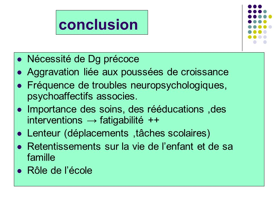 conclusion Nécessité de Dg précoce