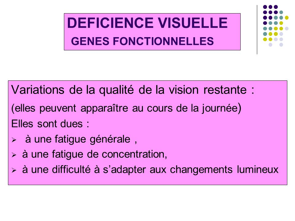 DEFICIENCE VISUELLE GENES FONCTIONNELLES