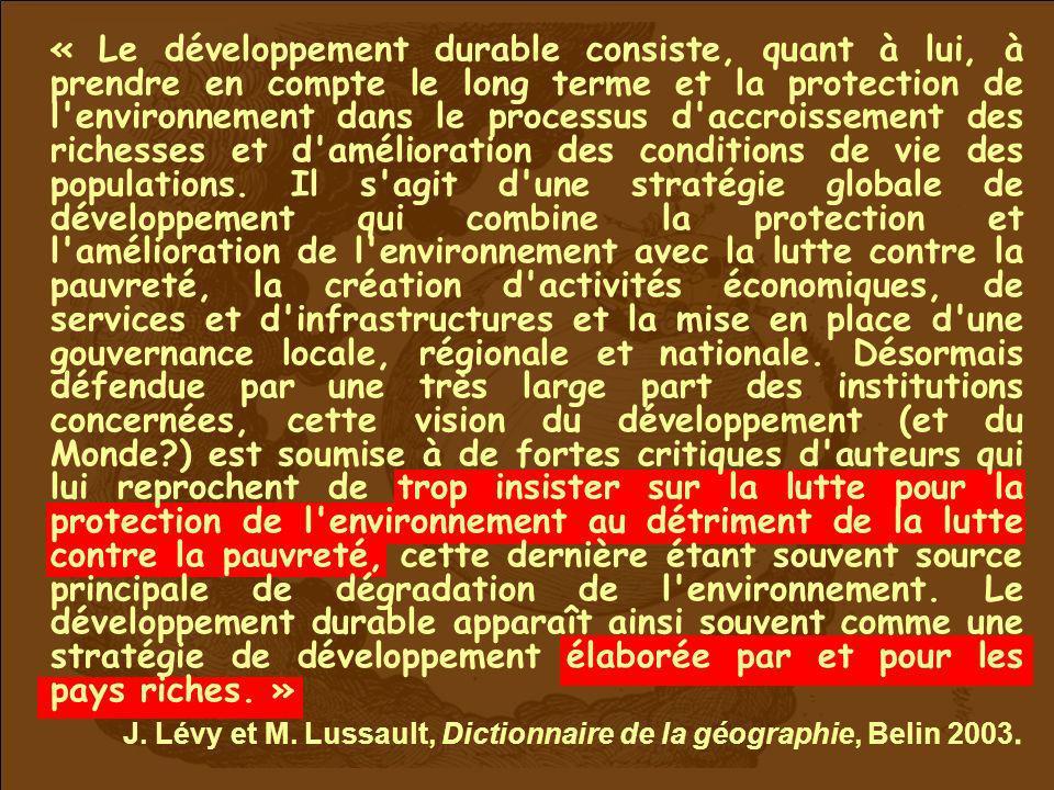 J. Lévy et M. Lussault, Dictionnaire de la géographie, Belin 2003.