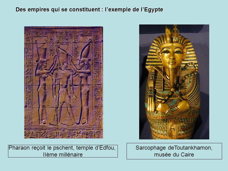 Des empires qui se constituent : l'exemple de l'Egypte