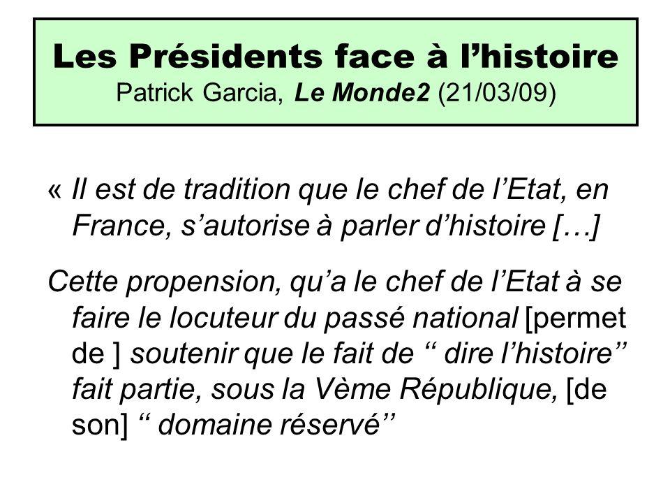 Les Présidents face à l'histoire Patrick Garcia, Le Monde2 (21/03/09)