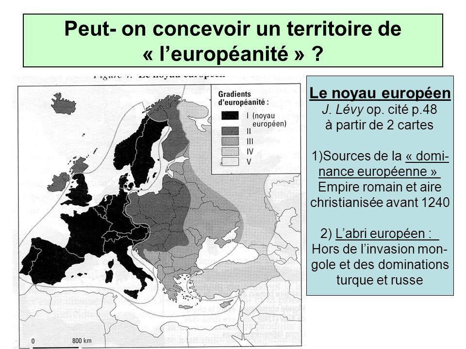 Peut- on concevoir un territoire de « l'européanité »