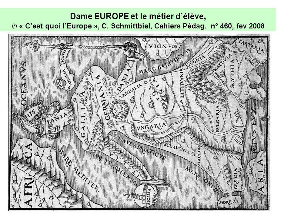 Dame EUROPE et le métier d'élève, in « C'est quoi l'Europe », C