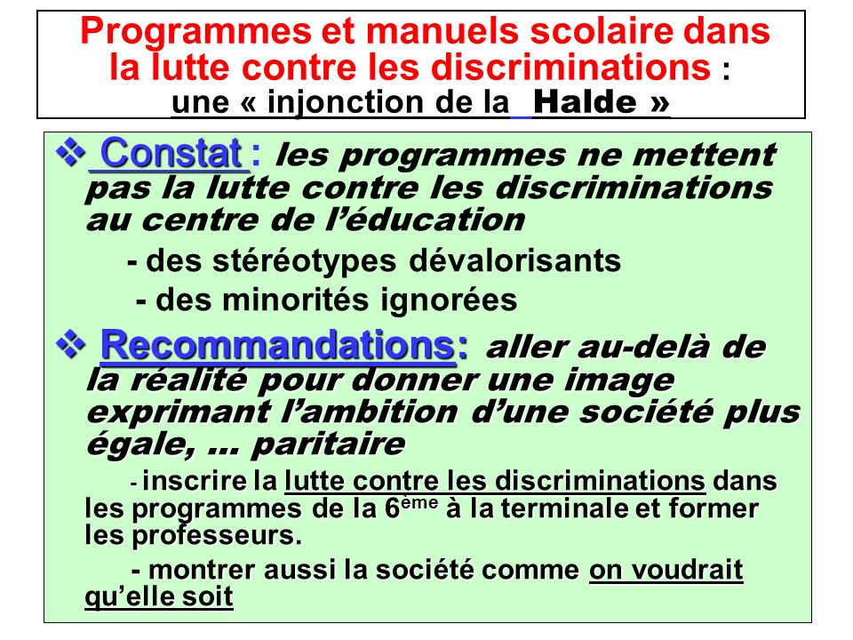Programmes et manuels scolaire dans la lutte contre les discriminations : une « injonction de la Halde »