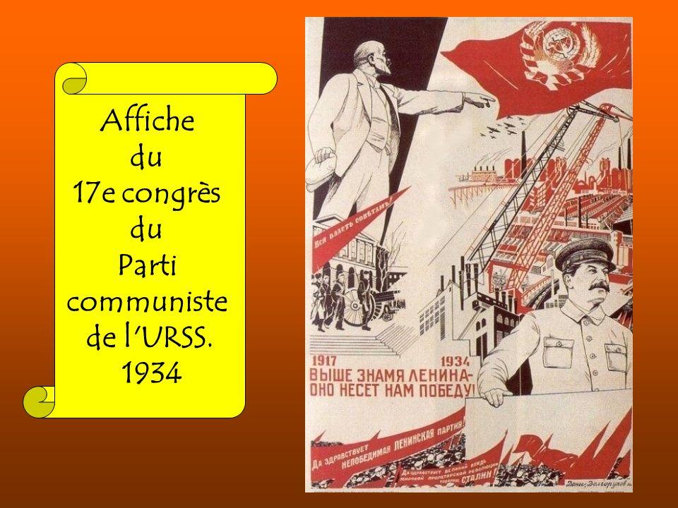 Affiche du 17e congrès Parti communiste de l URSS. 1934