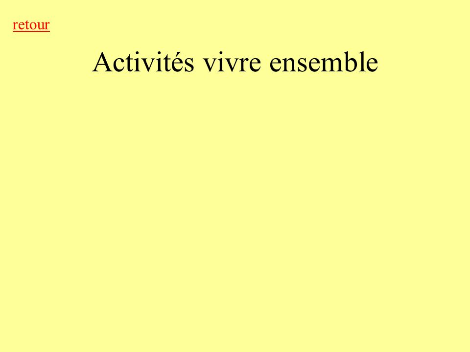 Activités vivre ensemble