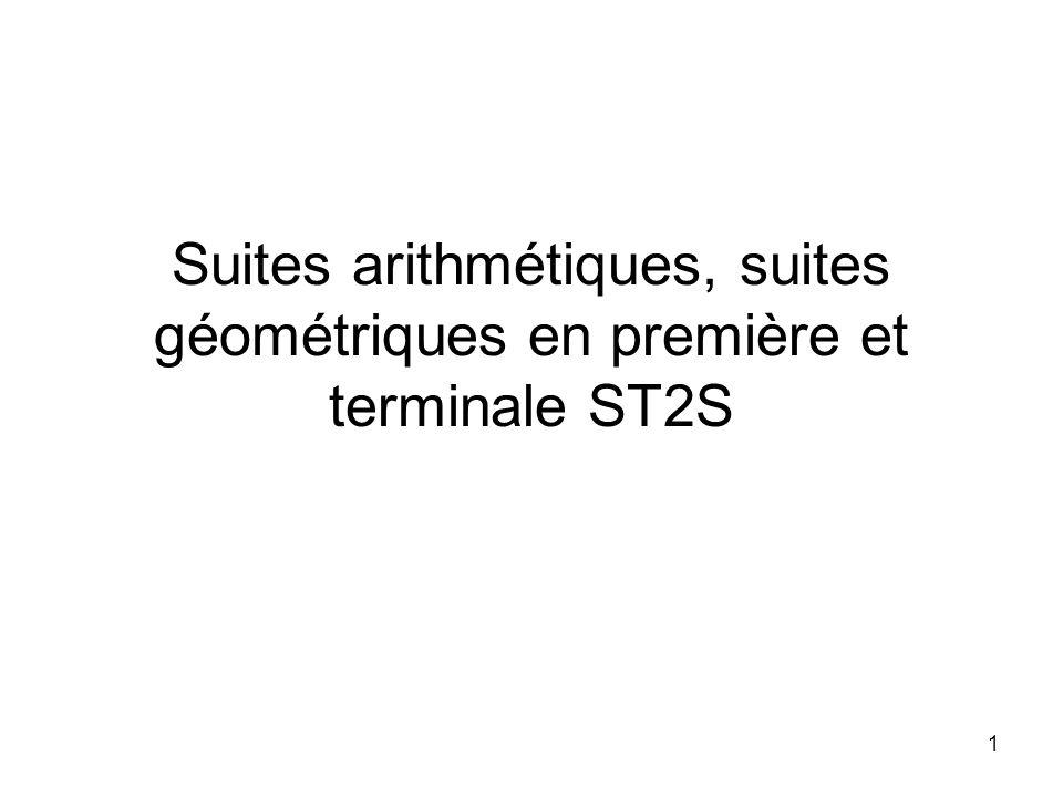 Suites arithmétiques, suites géométriques en première et terminale ST2S