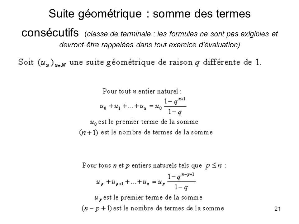 Suite géométrique : somme des termes consécutifs (classe de terminale : les formules ne sont pas exigibles et devront être rappelées dans tout exercice d'évaluation)