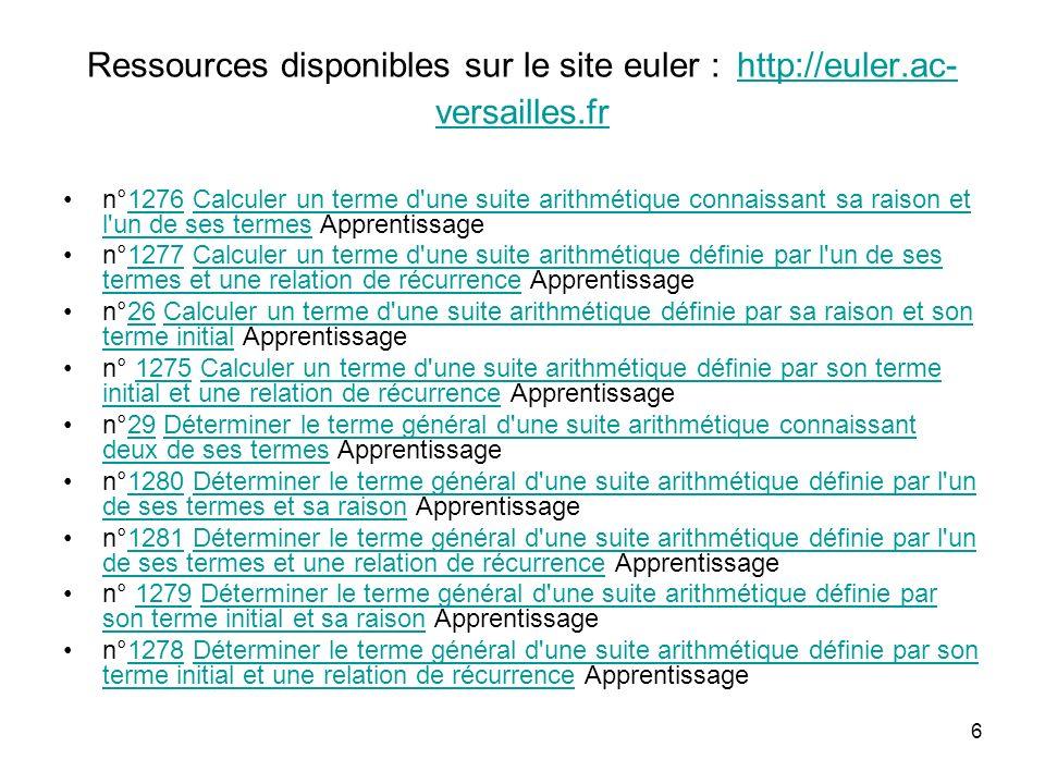 Ressources disponibles sur le site euler : http://euler. ac-versailles