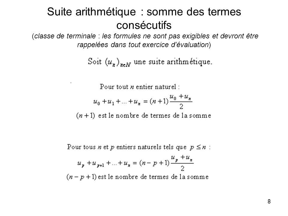 Suite arithmétique : somme des termes consécutifs (classe de terminale : les formules ne sont pas exigibles et devront être rappelées dans tout exercice d'évaluation)