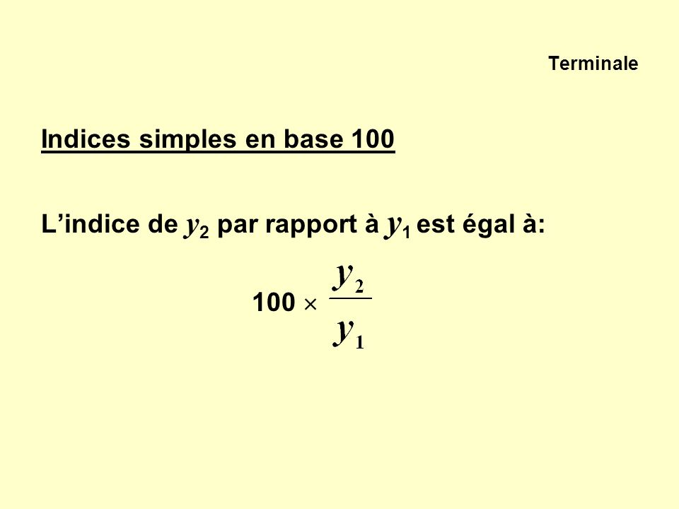 Indices simples en base 100