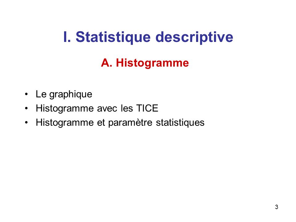 I. Statistique descriptive