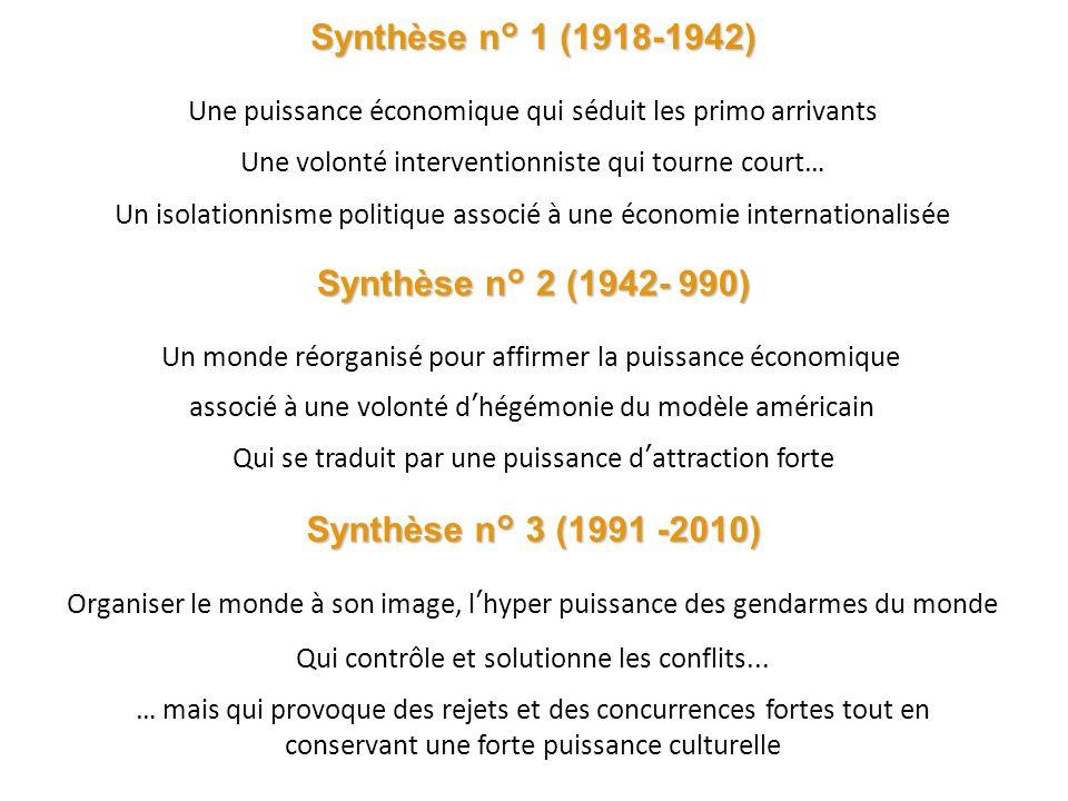 Synthèse n° 1 (1918-1942) Synthèse n° 2 (1942- 990)