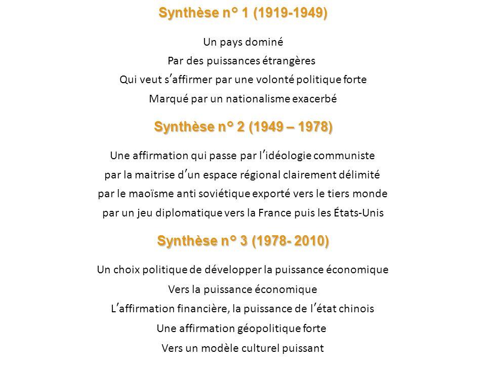 Synthèse n° 1 (1919-1949) Synthèse n° 2 (1949 – 1978)