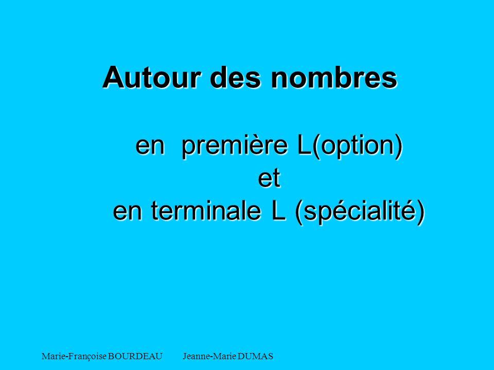 Autour des nombres en première L(option) et en terminale L (spécialité)