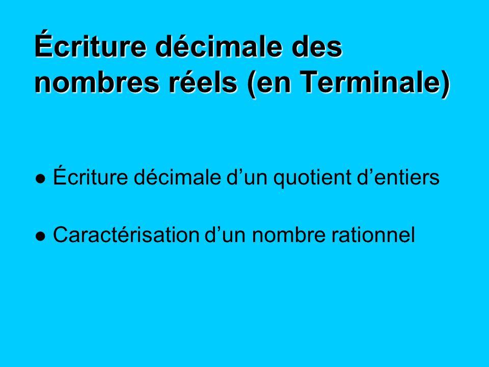 Écriture décimale des nombres réels (en Terminale)