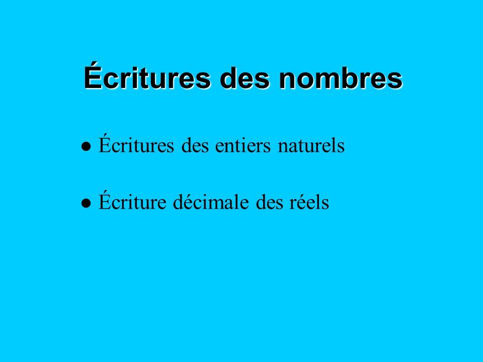 Écritures des nombres Écritures des entiers naturels