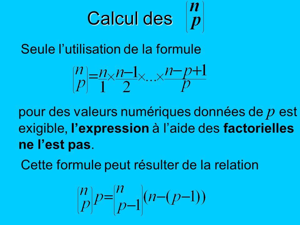 Calcul des Seule l'utilisation de la formule