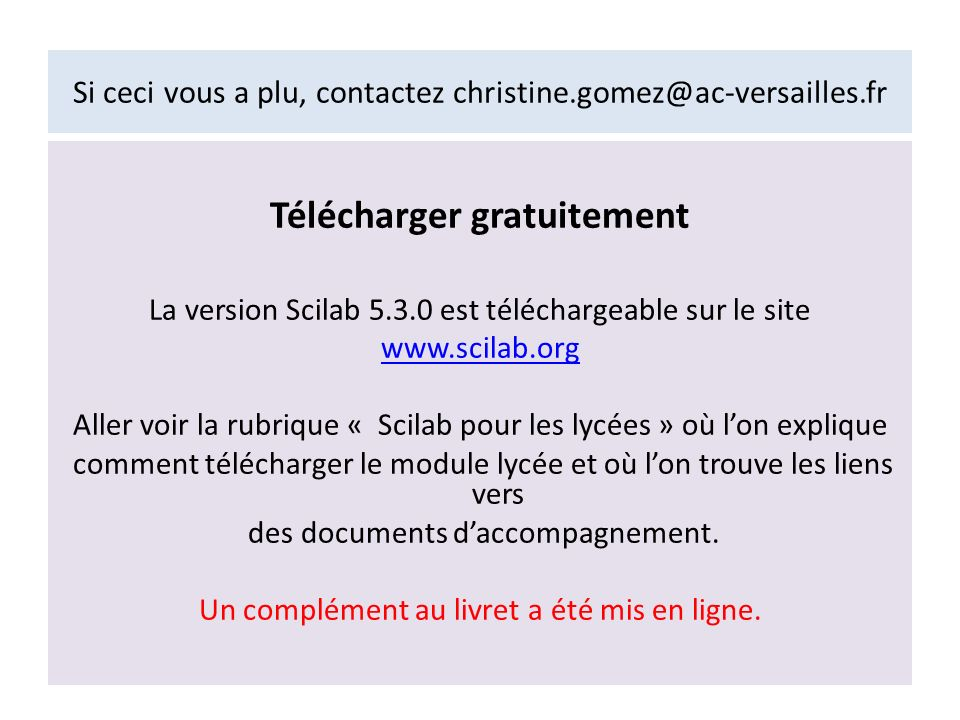 Si ceci vous a plu, contactez christine.gomez@ac-versailles.fr