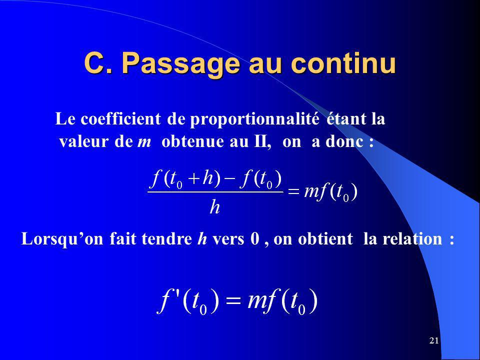 C. Passage au continu Le coefficient de proportionnalité étant la valeur de m obtenue au II, on a donc :