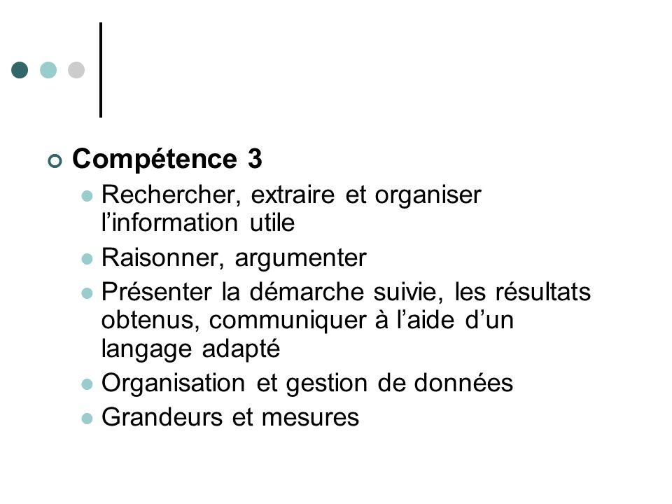 Compétence 3 Rechercher, extraire et organiser l'information utile