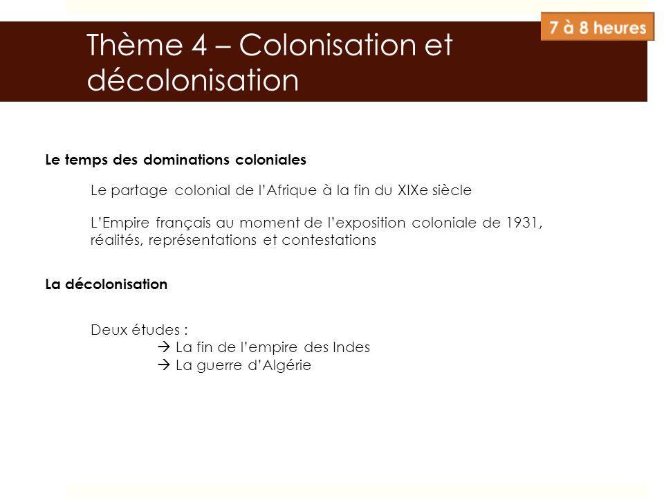 Thème 4 – Colonisation et décolonisation