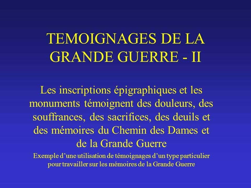 TEMOIGNAGES DE LA GRANDE GUERRE - II