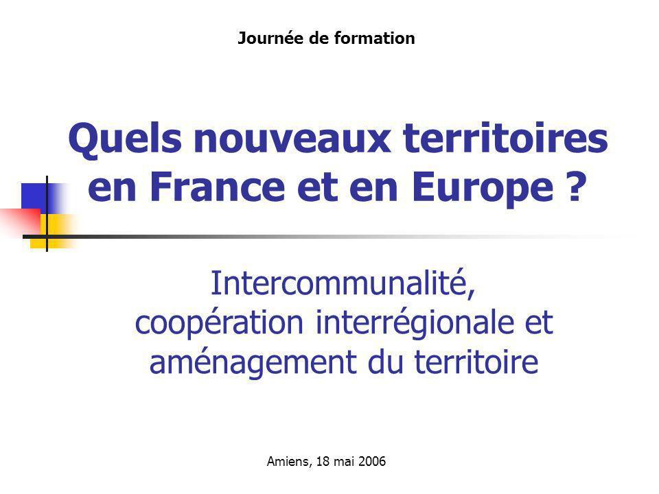 Quels nouveaux territoires en France et en Europe