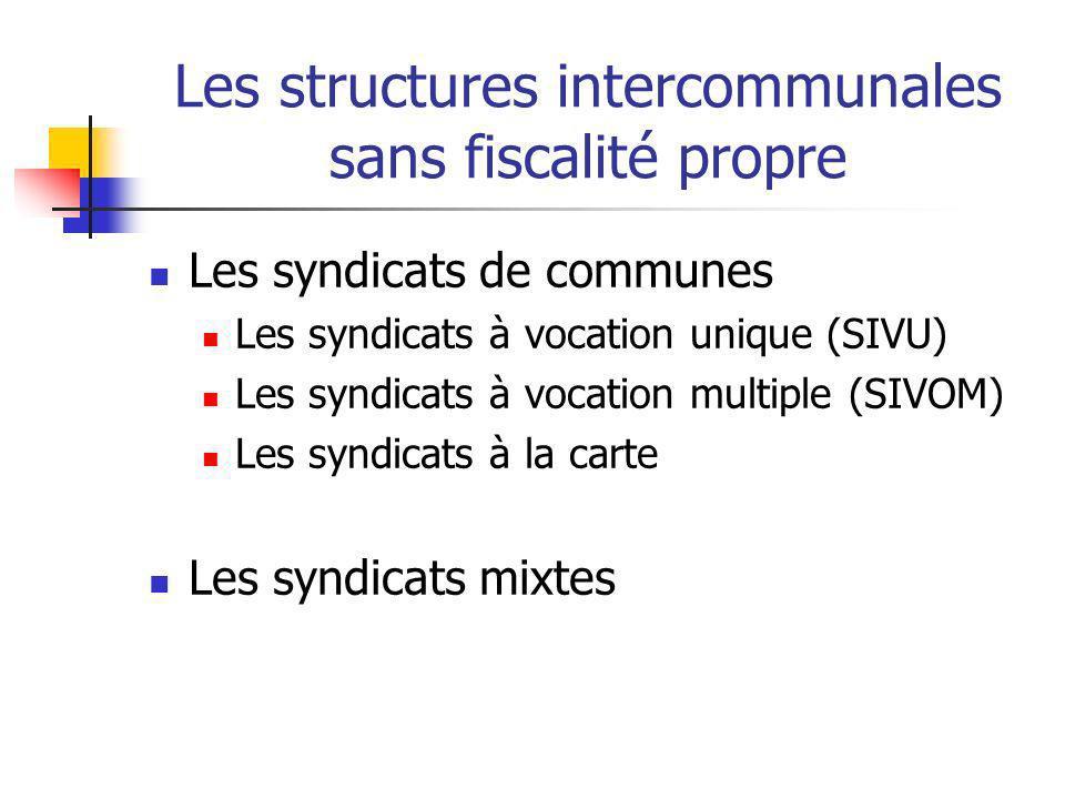 Les structures intercommunales sans fiscalité propre