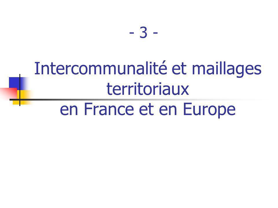 Intercommunalité et maillages territoriaux en France et en Europe