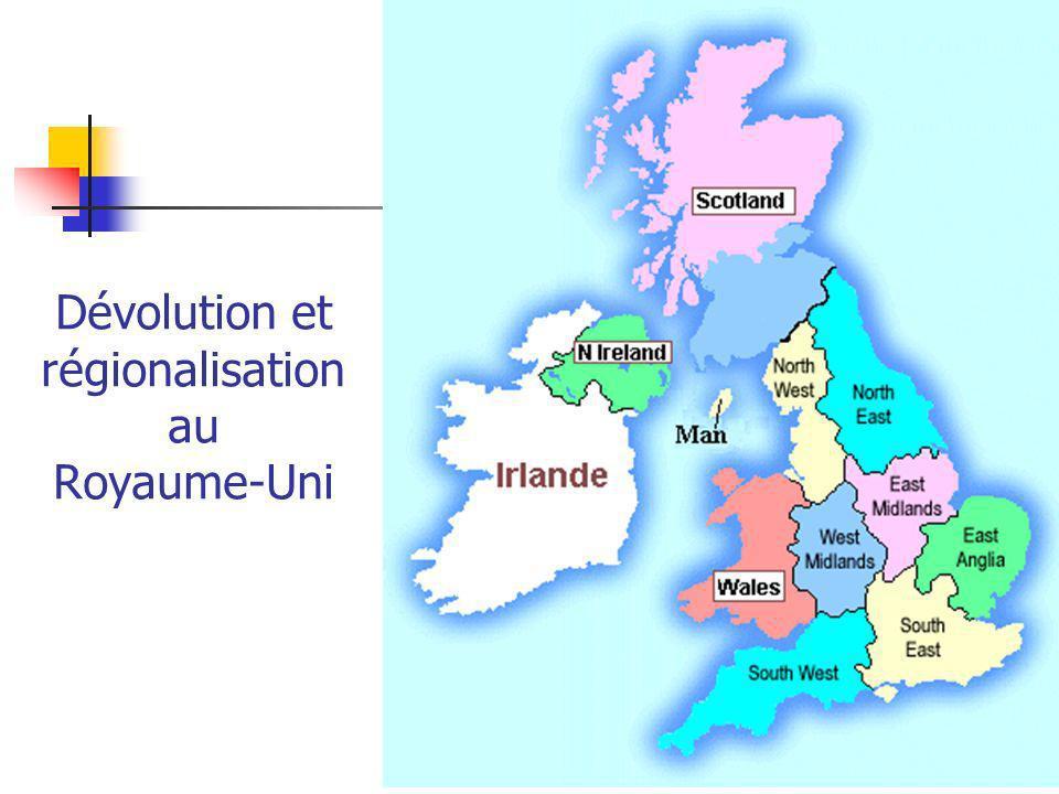Dévolution et régionalisation au Royaume-Uni