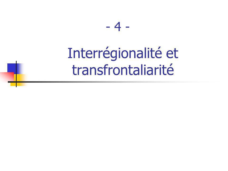 Interrégionalité et transfrontaliarité