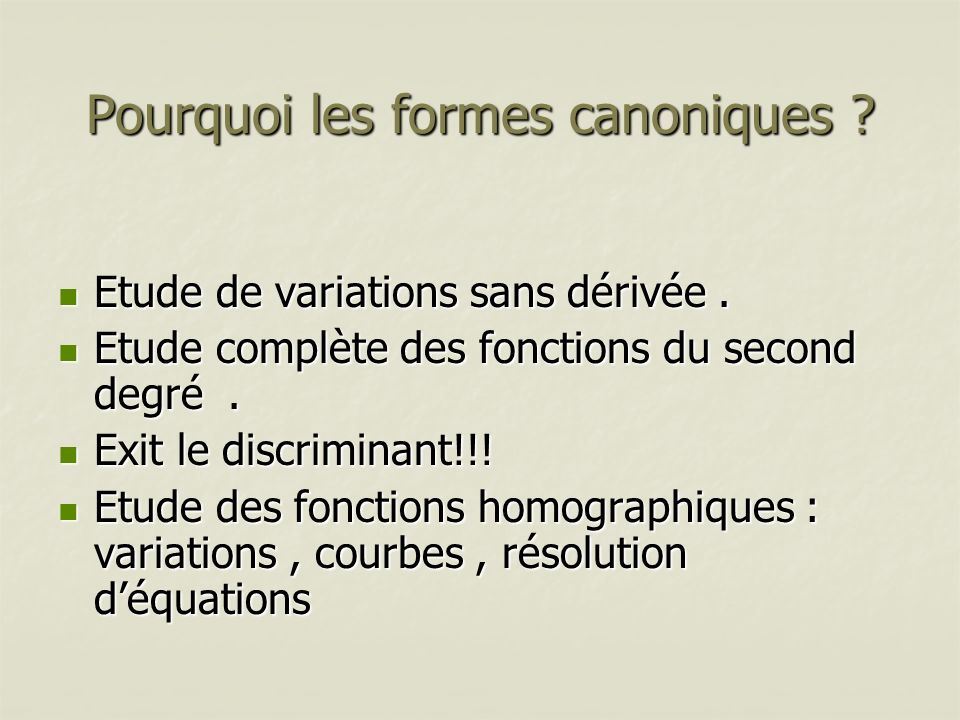 Pourquoi les formes canoniques