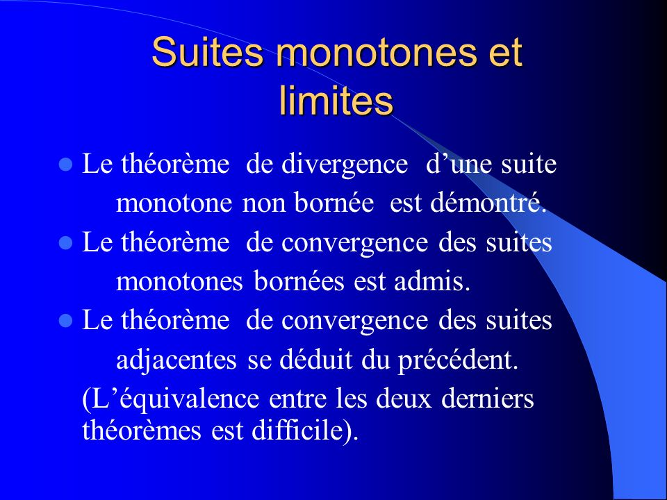 Suites monotones et limites