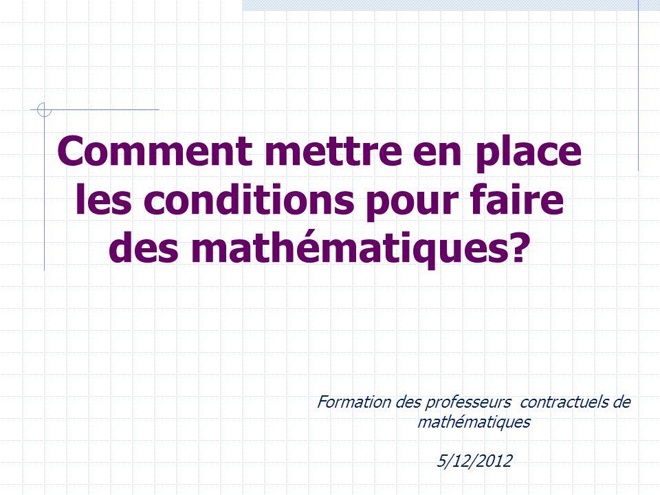 Comment mettre en place les conditions pour faire des mathématiques