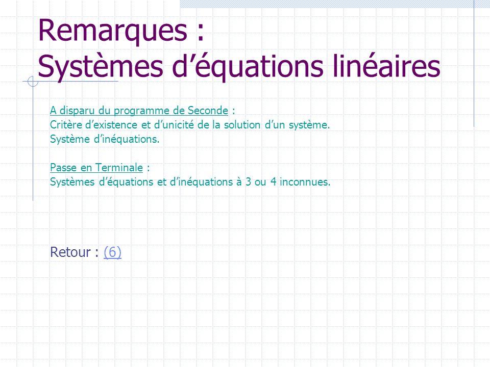 Remarques : Systèmes d'équations linéaires