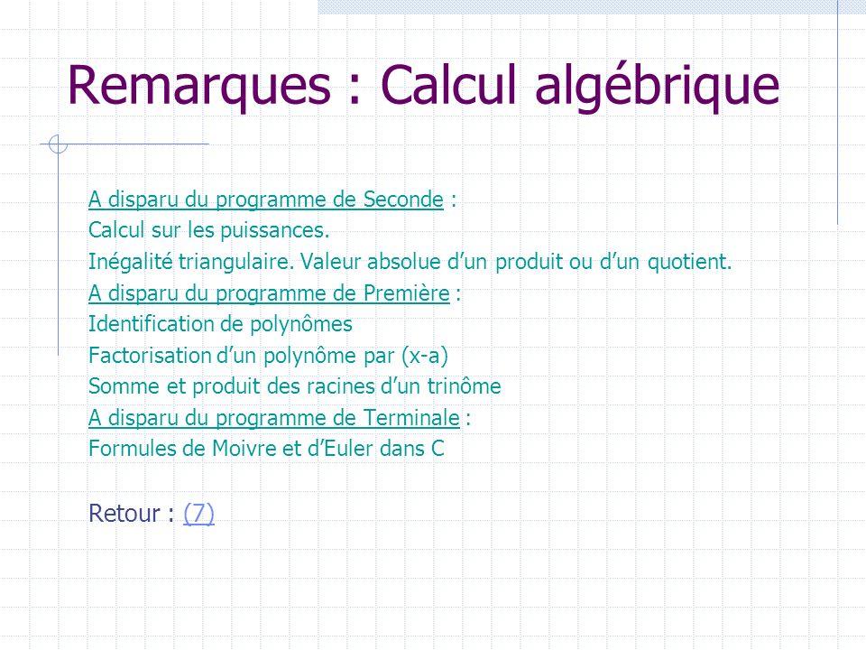 Remarques : Calcul algébrique