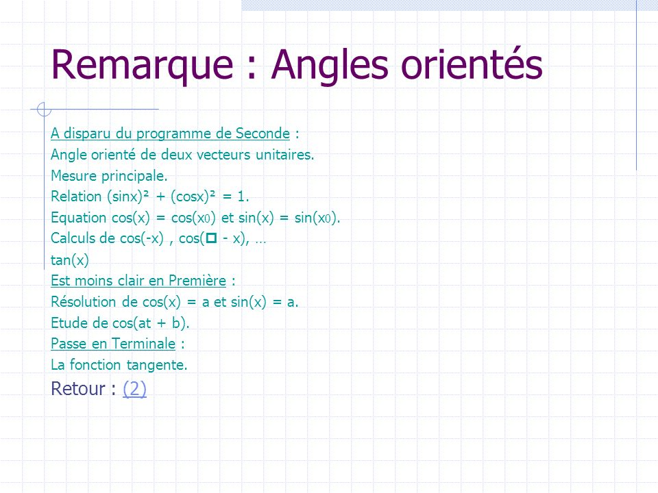 Remarque : Angles orientés