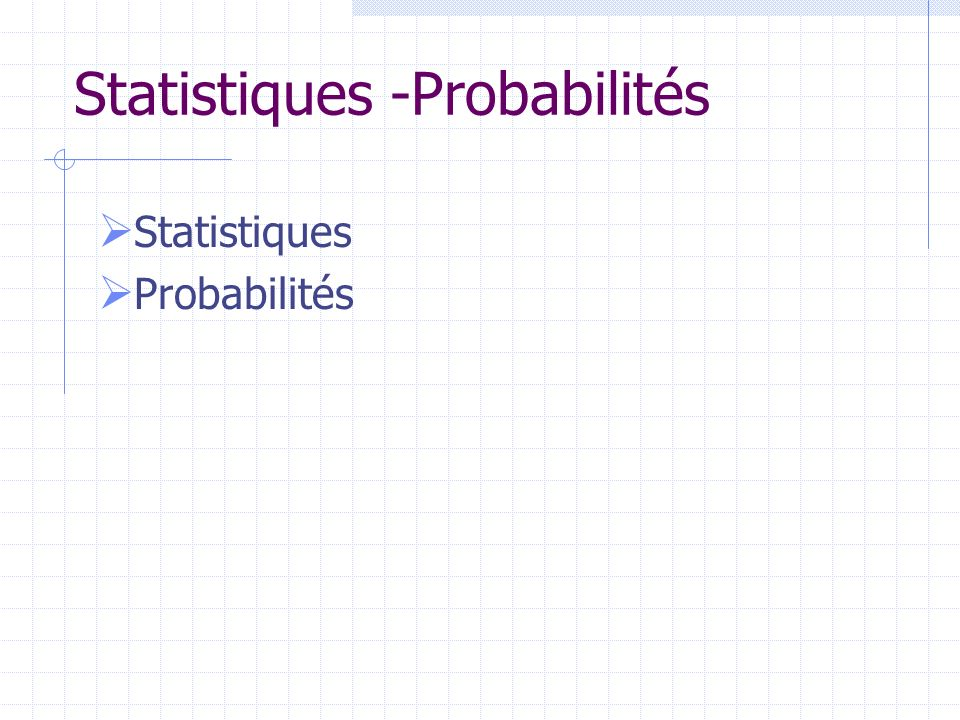 Statistiques -Probabilités